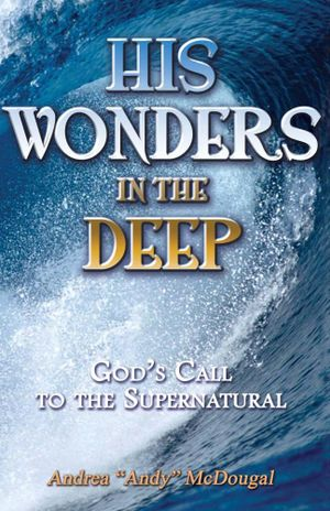 His Wonders in the Deep - Andrea McDougal
