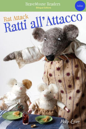 Rat Attack/Ratti all'Attacco - Molly Coxe