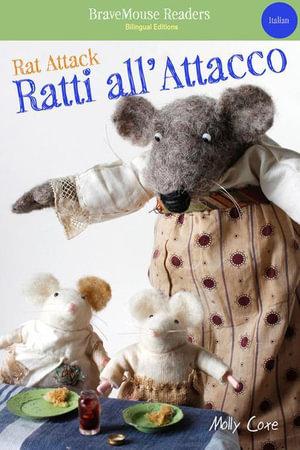 Rat Attack/Ratti all'Attacco - Molly Coxe