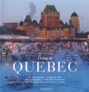 Living in Quebec : Living in... Series - Henri Dorion