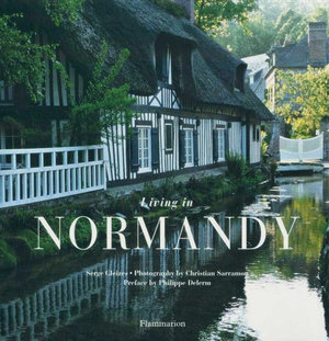 Living in Normandy - Serge Gleizes