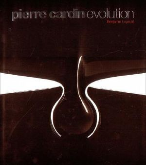 Pierre Cardin Evolution : Furniture and Design - Benjamin Loyaute