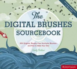 The Digital Brushes Sourcebook : 300 Original Royalty-Free Illustrator Brushes - and How to Make Your Own - Emily Portnoi