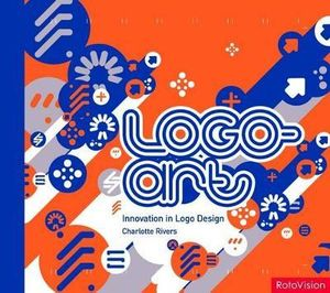 Logo-Art : Innovation in Logo Design - Charlotte Rivers