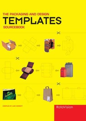 The Packaging and Design Templates Sourcebook - Luke Herriott