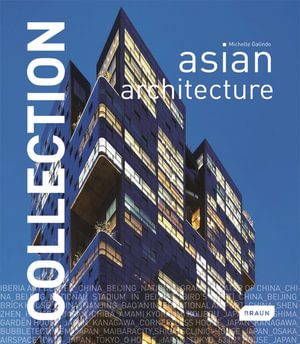 Asian Architecture : Asian Architecture - Michelle Galindo
