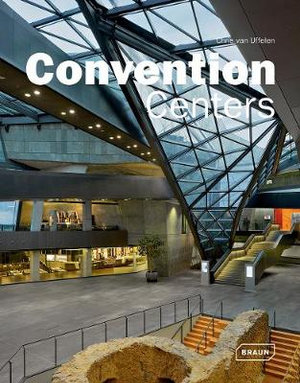 Convention Centers - Chris van Uffelen