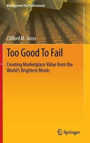Too-Good-To-Fail-By-Clifford-M-Gross-NEW