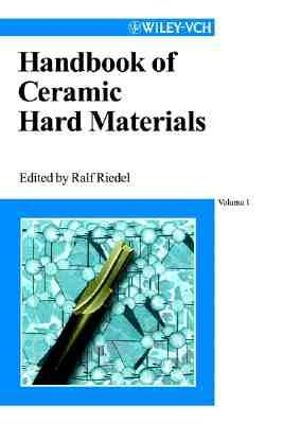Handbook of Ceramic Hard Materials Ralf Riedel