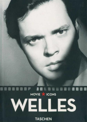 Orson Welles : Movie Icons - F.X. Feeney