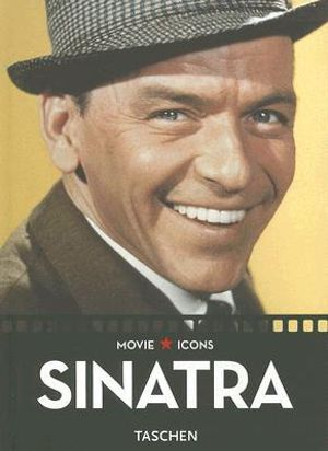 Frank Sinatra : Movie Icons - Paul Duncan