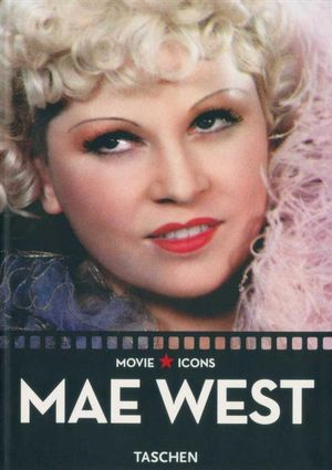 Mae West : Movie Icons - Paul Duncan