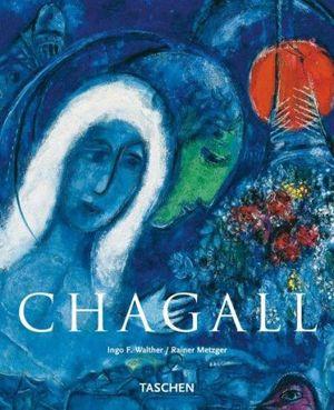 Chagall : Basic Art Series - Ingo F. Walther