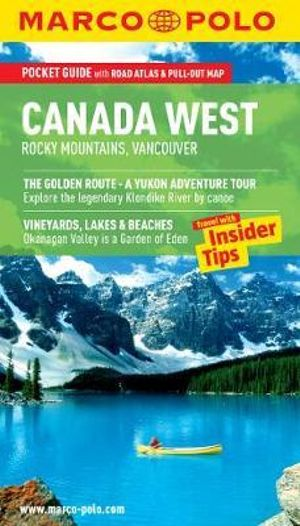 Canada West (Rocky Mountains & Vancouver) Marco Polo Guide : Marco Polo Guides   - Marco Polo