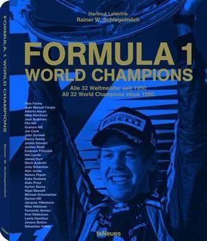 Formula 1 World Champions - Rainer W Schlegelmilch
