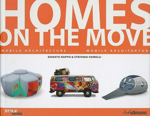 Homes on the Move : Mobile Architecture - Donato Nappo