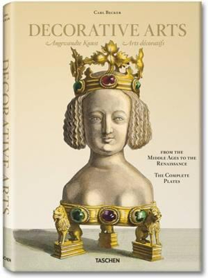 Carl Becker, Decorative Arts from the Middle Ages to Renaissance - Carsten-Peter Warncke