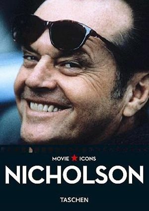 Jack Nicholson : Movie Icons - Paul Duncan
