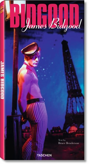 James Bidgood : Bidgood - Bruce Benderson