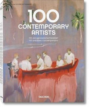 Taschen : 100 Contemporary Artists : 2 x Hardcover Books in 1 x Slipcased Boxed Set - Hans Werner Holzwarth