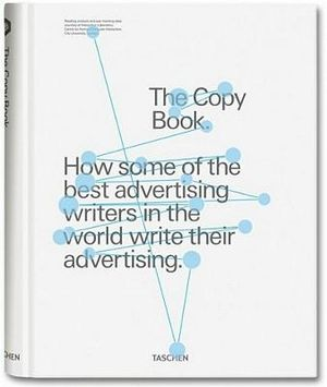 D&AD, The Copy Book : Updated and Revised : How Some of the Best Advertising Writers in the World Write Their Advertising - D&AD