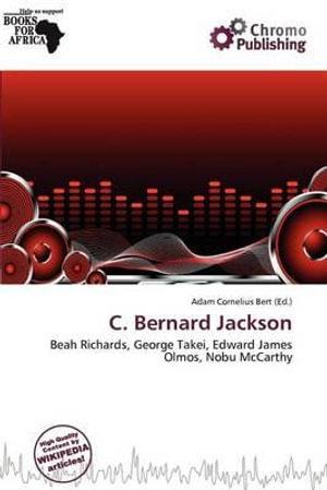 C-Bernard-Jackson-By-Adam-Cornelius-Bert-NEW