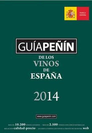 Guia Penin De Los Vinos Espana 2014 - Pi & Erre