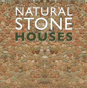 Natural Stone Houses - FKG Editors
