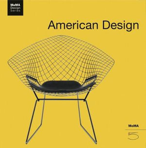 American Design : MoMA Design Series 5 - Paola Antonelli