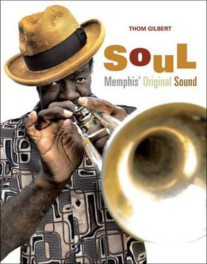 Soul : Memphis Original Sound - Thomas Gilbert