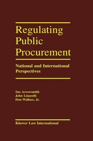 Regulation Public Procurement - National and International Perspectives - John Linarelli