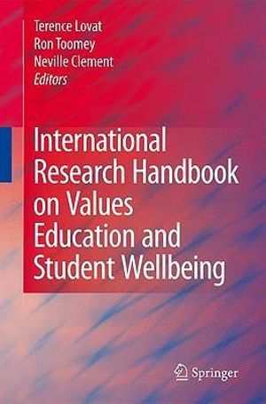 International Research Handbook on Values Education and Student Wellbeing 2010 - Terry Lovat