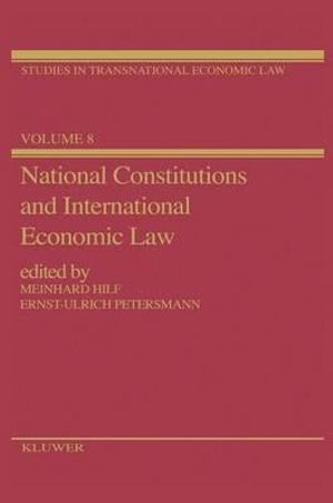 National Constitutions and International Economic Law - M. Hilf