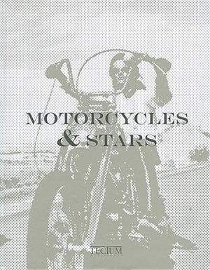 Motorcycles & Stars - Mariarosaria Tagliaferri