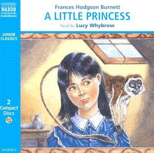 A Little Princess : The Story of Sara Crewe - Frances Hodgson Burnett