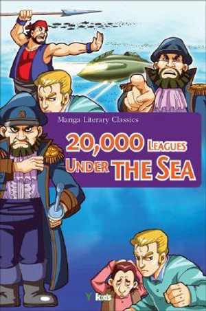 20,000 Leagues Under the Sea : Manga Literary Classics - Ykids