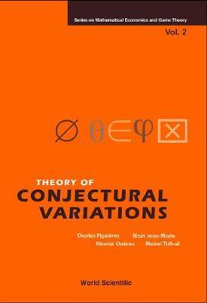 Theory of conjectural variations Alain Jean-Marie, Charles Figuieres, Mabel Tidball, Nicolas Querou