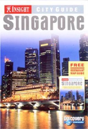 Singapore  : Insight City Guide - Insight City Guide