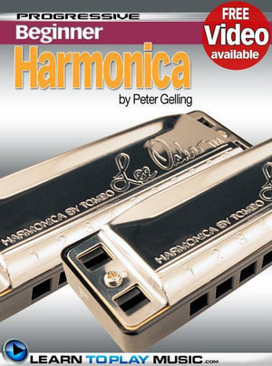 Harmonica Lessons for Beginners : Teach Yourself How to Play Harmonica (Free Video Available) - LearnToPlayMusic.com