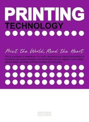 Printing Technology : Print the World, Read the Heart - Xia Jiajia