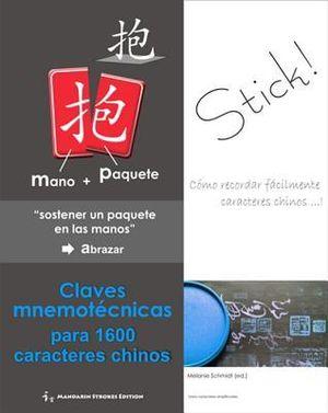 Claves mnemotecnicas para 1600 caracteres chinos - Melanie Schmidt (Ph.D.)
