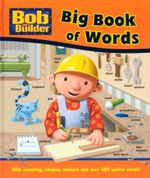 Bob the Builder Big Book Of Words