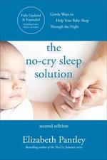 the no-cry sleep solution- Elizabeth Pantley