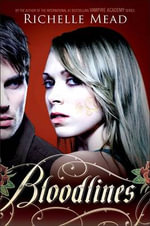 Richelle Mead Books Bloodlines Series 9 Matching Results Booktopia