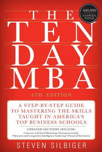NEW The Ten-Day MBA By Steven Silbiger Paperback Free Shipping