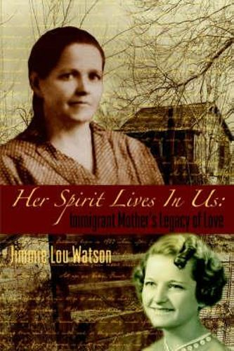 NEW Her Spirit Lives in Us By Jimmie Lou Watson Paperback Free Shipping