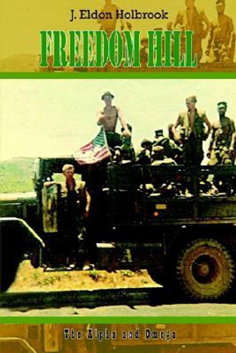 NEW Freedom Hill By J. Eldon Holbrook Paperback Free Shipping