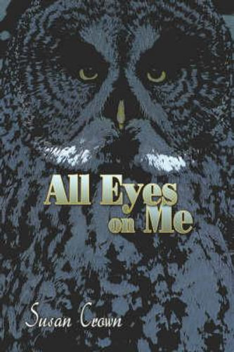 NEW All Eyes on Me By Susan Crown Paperback Free Shipping