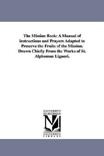 NEW The Mission Book By Alfonso Maria de' Liguori Paperback Free Shipping