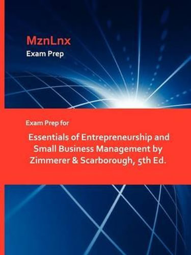 NEW Exam Prep for Essentials of Entrepreneurship and Small Busin By Scarborough
